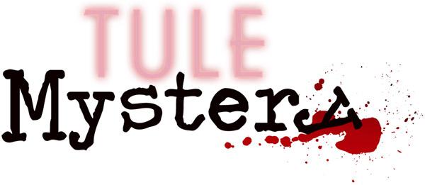 Tule Mystery